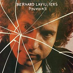 Pouvoirs / Bernard Lavilliers | Lavilliers, Bernard. Interprète