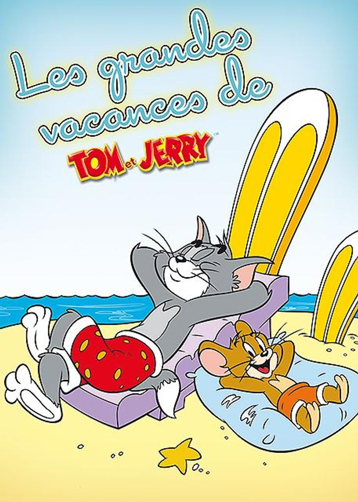 Les Grandes Vacances de Tom et Jerry Tom et Jerry  