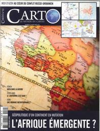 Carto : le monde en cartes : (2013-2020) / Directeur de la publication Alexis Bautzmann  