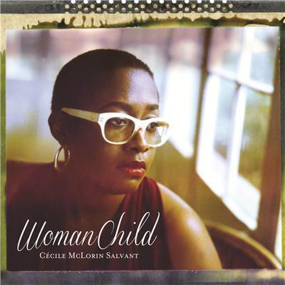 Woman child / Cecile McLorin | McLorin Salvant, Cécile. Chanteur