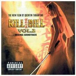 Kill Bill Vol.2 : Original Soundtrack / Quentin Tarantino | Tarantino, Quentin. Monteur