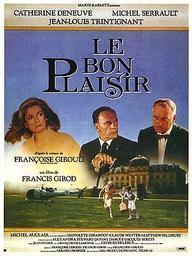 Le Bon plaisir / Francis Girod, réal.   Girod, Francis (1944-2006). Monteur