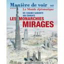 De l'Arabie Saoudite aux émirats, les monarchies mirages / numéro coordonné par Akram Belkaïd et Dominique Vidal  