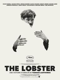 Lobster (The) / Yorgos Lanthimos, réal. | Filippou, Efthymis. Scénariste