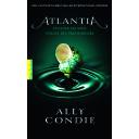 Atlantia / Ally Condie | Condie, Ally. Auteur