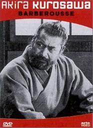 Barberousse / Kurozawa Akira, réal.   Kurosawa, Akira. Monteur