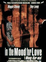 In the mood for love / Un film de Wong Kar-wai | Wong, Kar-wai (1958-....). Monteur