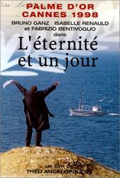 L 'Eternité et un jour / Theo Angelopoulos, réal. | Angelopoulos, Théo. Monteur