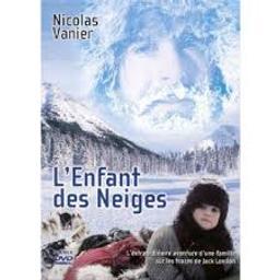 L' enfant des neiges / Nicolas Vanier, réal. | Vanier, Nicolas (1962-....). Monteur