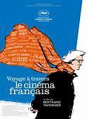 Voyage à travers le cinéma français / Bertrand Tavernier, réal. | Tavernier, Bertrand. Metteur en scène ou réalisateur. Scénariste