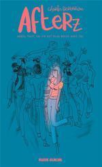 Afterz : après tout, la vie est plus belle avec toi / Scénario et illustrations Charles Berberian | Berbérian, Charles. Auteur. Illustrateur