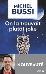 On la trouvait plutôt jolie / Michel Bussi | Bussi, Michel (1965-....). Auteur