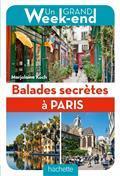 Balades secrètes à Paris / Marjolaine Koch | Koch, Marjolaine. Auteur