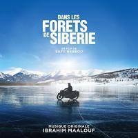 Dans les forêts de Sibérie : bande originale du film de Safy Nebbou / Ibrahim Maalouf | Maalouf, Ibrahim. Compositeur