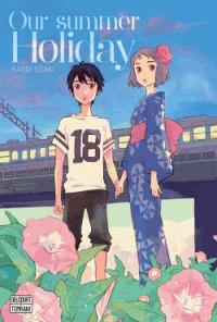 Our summer holiday / Kaori Ozaki | Ozaki, Kaori (1976-....). Auteur