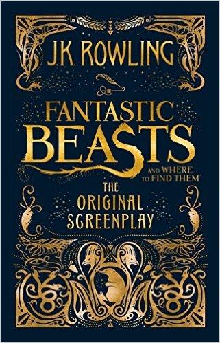 Fantastic Beasts & Where To Find Them = Les animaux fantastiques / J. K. Rowling | Rowling, J.K.. Auteur