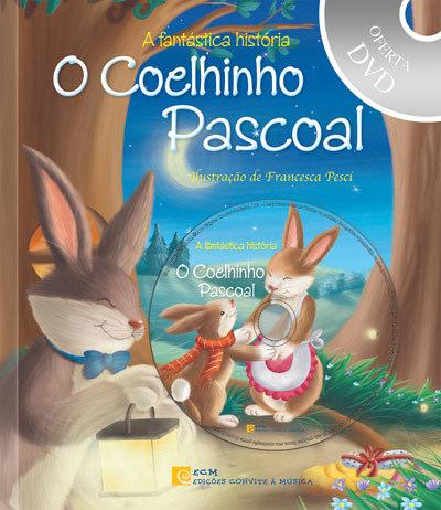 O Coelhinho Pascoal = Le petit lapin de Pâques | Pesci, Francesca . Illustrateur