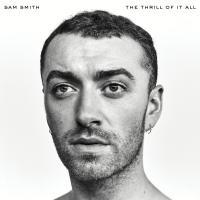 Thrill of it all (The) / Sam Smith | Smith, Sam. Chanteur