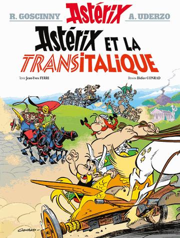 Astérix et la transitalique. 37 / texte Jean-Yves Ferri  