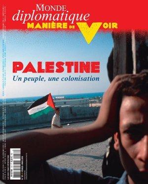 Palestine : Un peuple, une colonisation / Numéro coordonné par Akram Belkaïd et Olivier Pironet |
