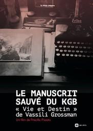 Le manuscrit sauvé du KGB / Priscilla Pizzato, réal. |