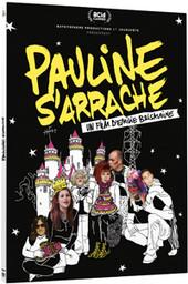 Pauline s'arrache / Emilie Brisavoine, réal. |