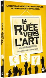 La ruée vers l'art / Marianne Lamour, réal. | Lamour, Marianne. Metteur en scène ou réalisateur