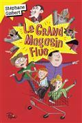 Le grand magasin fluo / Stéphane Gisbert | Gisbert, Stéphane (1966-....). Auteur