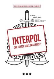 Interpol, une police sous influence ? / Samuel Lajus, réal. |