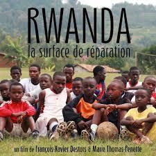 Rwanda, la surface de réparation / François-Xavier Destors, Marie Thomas-penette, réal. | Destors, François-Xavier. Monteur. Scénariste