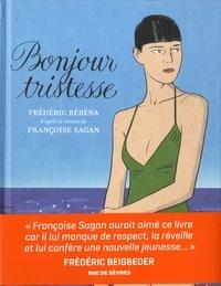 Bonjour tristesse / adaptation et dessin, Frédéric Rébéna | Rébéna, Frédéric. Auteur