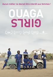 Ouaga Girls / Theresa Traore Dahlberg, réal. |