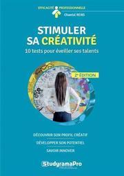 Stimuler sa créativité : 10 tests pour éveiller ses talents / Chantal Rens | Rens, Chantal. Auteur