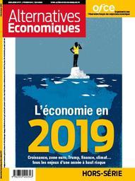 L'économie en 2019 : Croissance, zone euro, Trump, finance, climat... |