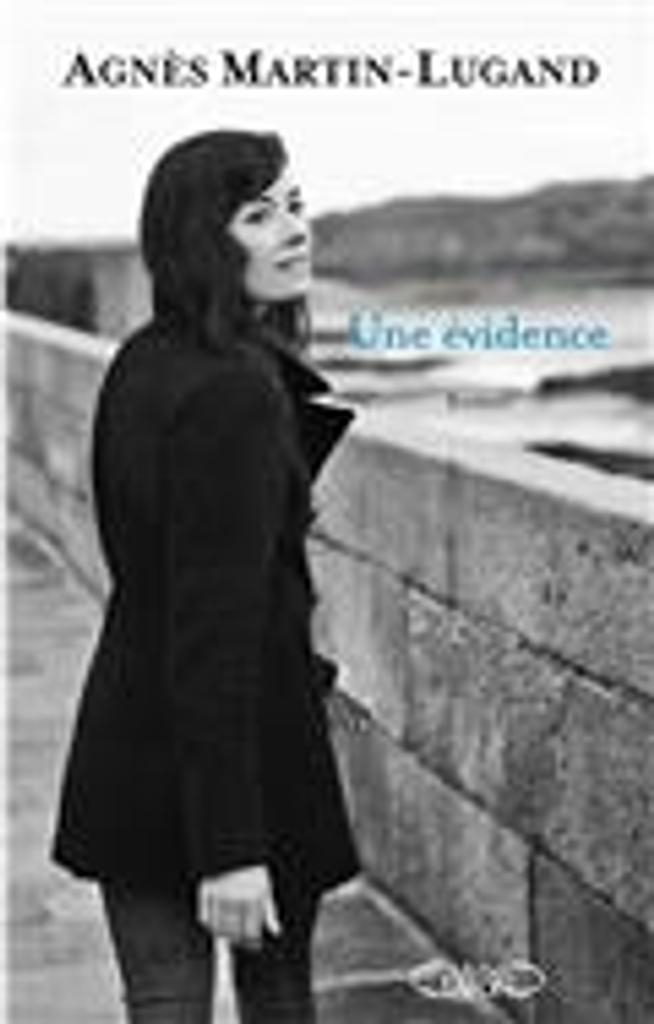 Une évidence / Agnès Martin-Lugand |