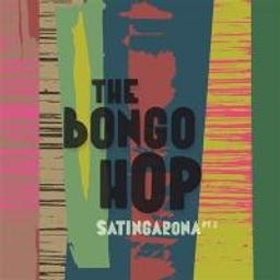 Satingarona, vol. 2 / Bongo Hop (The) | Bongo Hop (The). Musicien