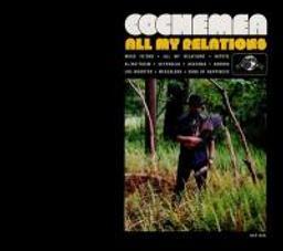 All my relations / Cochemea   Cochemea. Musicien