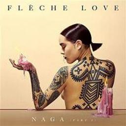 Naga / Flèche Love |
