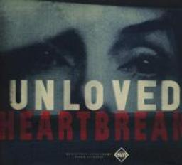 Heartbreak / Unloved |