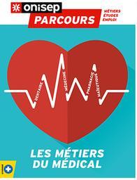 Les métiers du médical / Onisep | Office national d'information sur les enseignements et les professions (France). Auteur