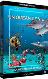 Un océan de vie. Vol. 1 / René Heuzey, réal.   Heuzey, René. Monteur