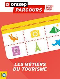 Les métiers du tourisme / Onisep | Office national d'information sur les enseignements et les professions (France). Auteur