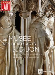 Le musée des Beaux-Arts de Dijon : les collections du musée rénové |