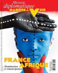 France Afrique : Domination et émancipation / numéro coordonné par Anne-Cécile Robert |