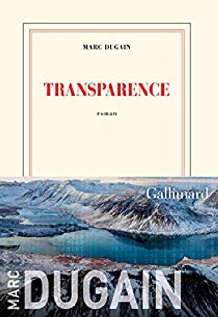 Transparence / Marc Dugain |