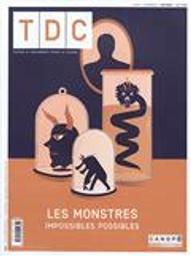 TDC école, Textes et documents pour la classe école. . 1122, Les monstres : impossibles possibles |