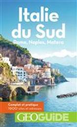 Italie du Sud : Rome, Naples, Matera / Aurélia Bollé, Julien Collet, Julie Innato et al. |