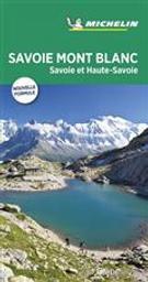 Savoie, Mont-Blanc : Savoie et Haute-Savoie / Michelin | Manufacture française des pneumatiques Michelin. Auteur