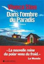 Dans l'ombre du paradis / Viveca Sten | Sten, Viveca (1959-....). Auteur