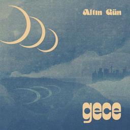 Gece / Altin Gün | Altin Gün. Musicien